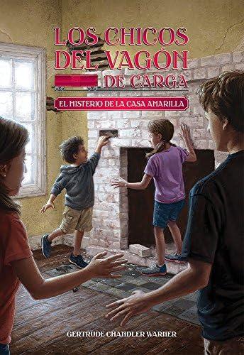 El Misterio de la casa amarilla Spanish Edition 3 Los chicos del vagon de carga product image