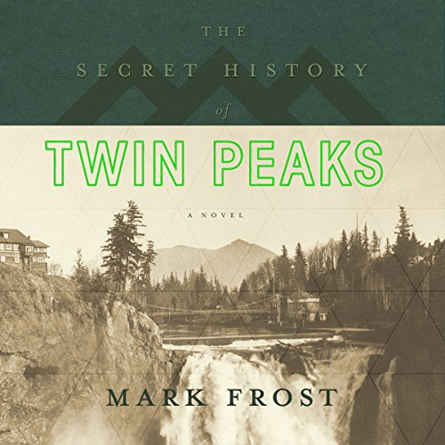 『The Secret History of Twin Peaks』のカバーアート
