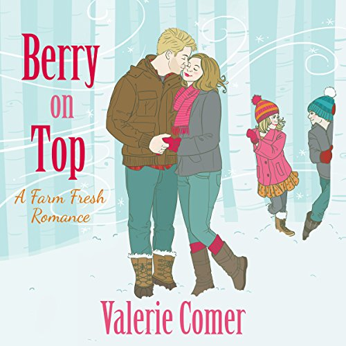 Berry on Top     A Farm Fresh Romance, Book 6              By:                                                                                                                                 Valerie Comer                               Narrated by:                                                                                                                                 Becky Doughty                      Length: 9 hrs and 12 mins     16 ratings     Overall 4.8