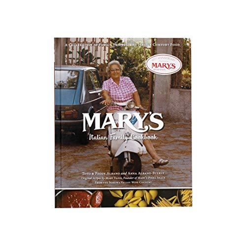 Mary's Italian Family Cookbook - A Celebration of Family, Friends & Italian Comfort Food