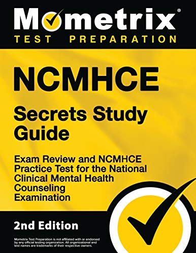 NCMHCE Secrets Study Guide - Exam Review and NCMHCE Practice Test for the National Clinical Mental H