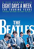 The Beatles: Eight Days a Week - The Touring Years [Region 2]