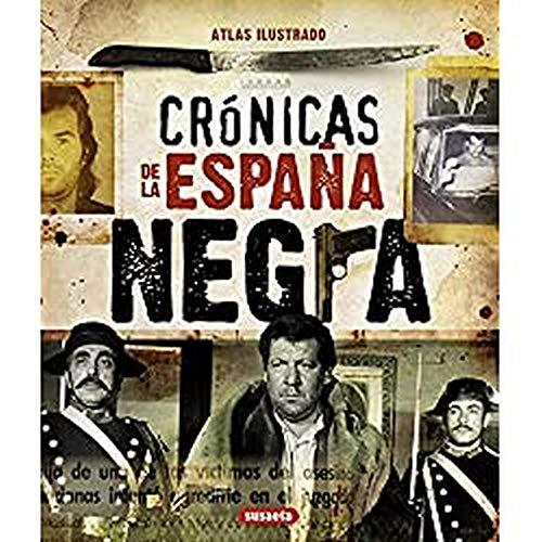 Crónicas De La España Negra Atlas Ilustrado
