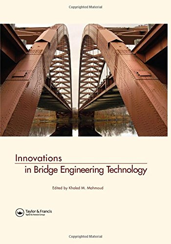 Mahmoud, K: Innovations in Bridge Engineering Technology: Selected Papers, 3rd NYC Bridge Conference, 27-28 August 2007, New York, USA