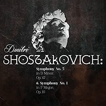 Dmitri Shostakovich: Symphony No. 5 in D Minor, Op. 47 & Symphony No. 1 in F Major, Op. 10