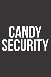 Candy Security Funny Parents Halloween Costume: Daily planner notebook, To-do list