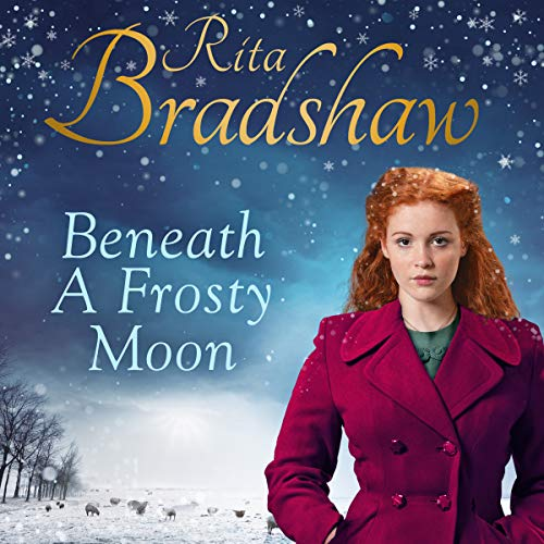 Beneath a Frosty Moon Audiobook By Rita Bradshaw cover art