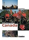 Destination: Canada: Textheft - Conrad Kisch