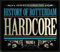 History Of Rotterdam Hardcore Volume 4