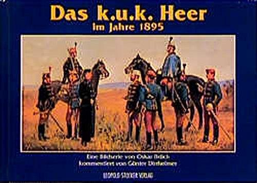 Das k.u.k. Heer im Jahre 1895
