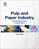 Pulp and Paper Industry;Microbiological Issues: Microbiological Issues in...