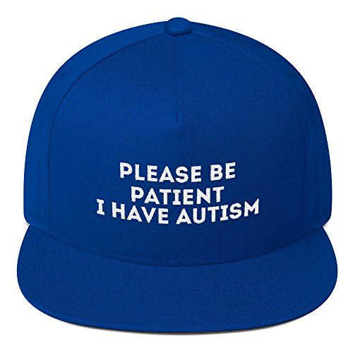 print7trend Please be Patient i Have Autism hat Flat Bill Cap Royal Blue