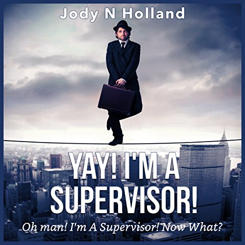 Yay! I'm a Supervisor! audiobook cover art