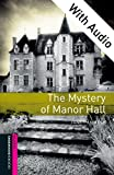 The Mystery of Manor Hall - With Audio Starter Level Oxford Bookworms Library (English Edition)