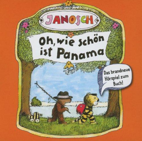Oh,wie schön ist Panama (Original Hörspiel zum Buch von Janosch)