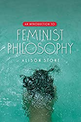 An Introduction to Feminist Philosophy Book Cover