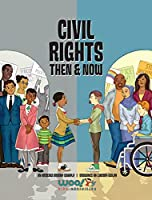 Civil Rights Then and Now: A Timeline of the Fight for Equality in America (Woo! Jr. Kids Activities Books)