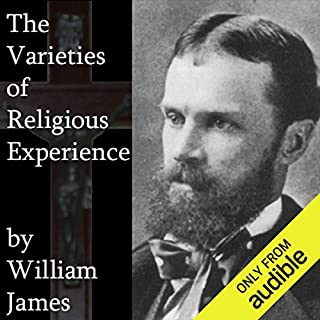 The Varieties of Religious Experience                   By:                                                                                                                                 William James                               Narrated by:                                                                                                                                 Jim Killavey                      Length: 18 hrs and 9 mins     80 ratings     Overall 3.9