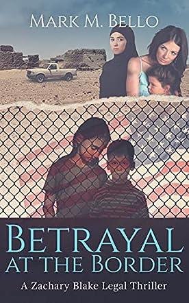 Betrayal at the Border