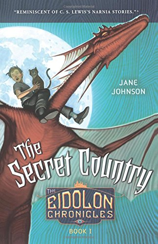 The Secret Country (The Eidolon Chronicles): Book I
