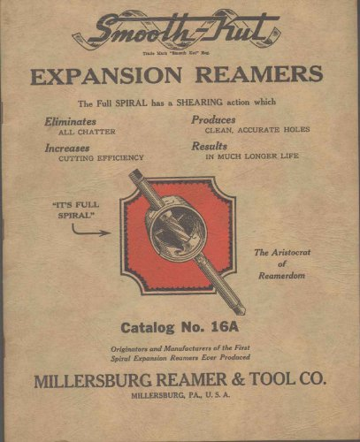 SMOOTH-KUT EXPANSION REAMERS Catalog No. 16A