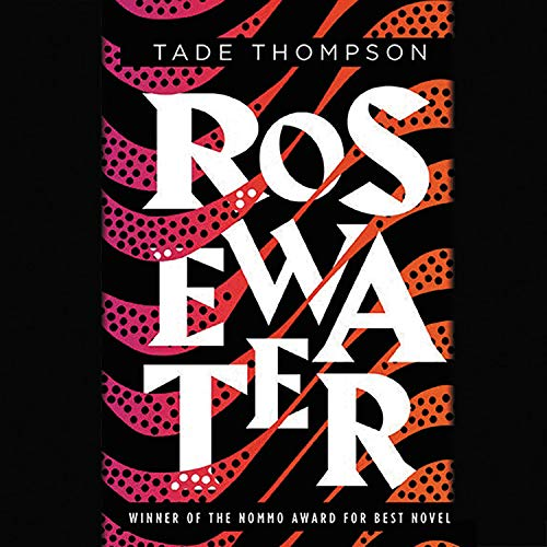 Rosewater Audiobook By Tade Thompson cover art