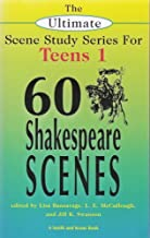 Sixty Shakespeare Scenes for Teens: 1st (First) Edition