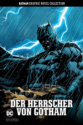 Batman Graphic Novel Collection: Bd. 47: Der Herrscher von Gotham Teil 2