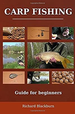 Carp fishing: Guide for beginners by CreateSpace Independent Publishing Platform