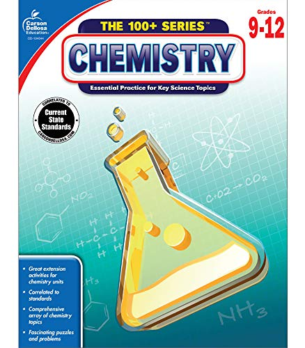 Carson Dellosa The 100+ Series: Chemistry Workbook?Grades 9-12 Science Book, Matter, Chemical Properties and Equations, Elements, Bonding, Molecules, Mass, Energy (128 pgs)