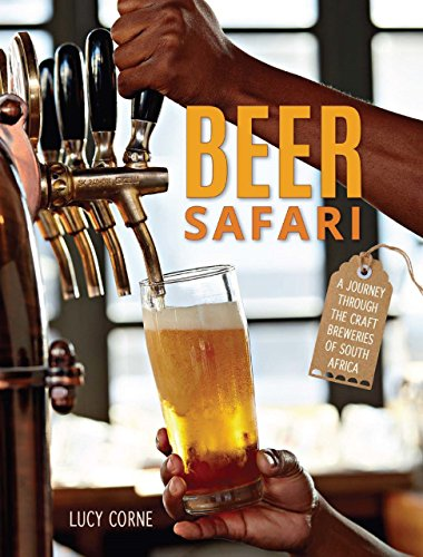 Beer Safari – A journey through craft breweries of South Africa (English Edition)