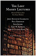 The Lost Massey Lectures: Recovered Classics from Five Great Thinkers (The CBC Massey Lectures) (English Edition)