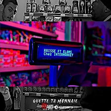 Guette ta monnaie (feat. Elams)