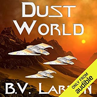 Dust World     Undying Mercenaries, Book 2              By:                                                                                                                                 B. V. Larson                               Narrated by:                                                                                                                                 Mark Boyett                      Length: 13 hrs and 2 mins     6,756 ratings     Overall 4.5