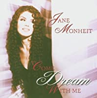 Come Dream With Me by Jane Monheit