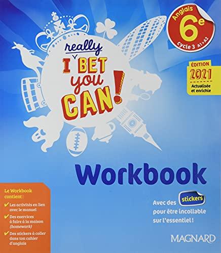 I Really Bet You Can! Anglais 6e (2021) - Workbook (2021)