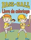 Livre de coloriage Base-ball: pour les Enfants de 4 à 8 ans , 29 Pages à Colorier et coloring Uniques Sur Les Baseball