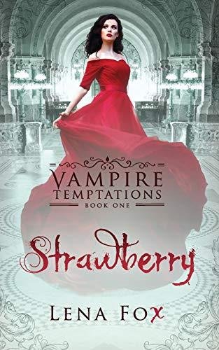 Strawberry (Vampire Temptations)