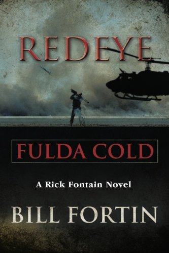 Redeye Fulda Cold: A Rick Fontain Novel by Bill Fortin (2015-06-19)