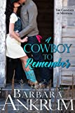 A Cowboy to Remember (The Canadays of Montana...