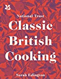 National Trust Classic British Cooking