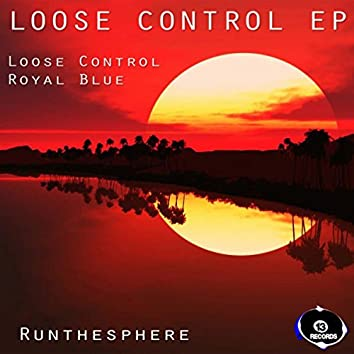 Loose Control Ep