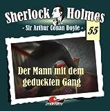 Sherlock Holmes – Fall 55 – Der Mann mit dem geduckten Gang