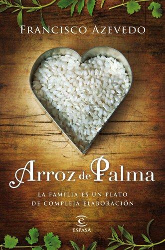 Arroz de Palma (ESPASA NARRATIVA)