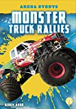 Monster Truck Rallies (Arena Events) - Kenny Abdo