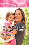 A Secret, a Safari, a Second Chance: Destination Brides (Destination Brides, 4, Band 4) - Liz Fielding