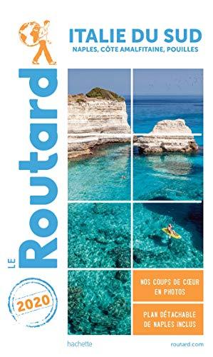 Guide du Routard Italie du Sud 2020: (Naples, les Pouilles...)