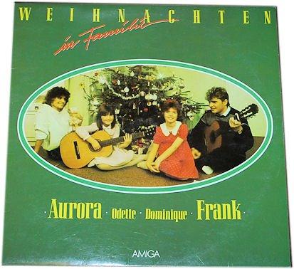 Frank Schöbel: Weihnachten in Familie.Aurora. Odette. Dominique. Frank. (SCHALLPLATTE/ VINYL-LP)
