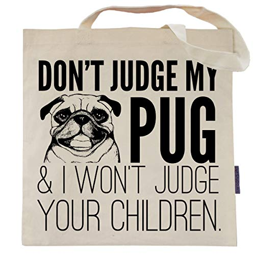 Don't Judge My Pug Tote Bag by Pet Studio Art