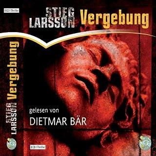 Vergebung     Millennium 3              Autor:                                                                                                                                 Stieg Larsson                               Sprecher:                                                                                                                                 Dietmar Bär                      Spieldauer: 10 Std. und 15 Min.     2.594 Bewertungen     Gesamt 4,7